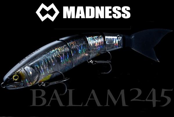 MADNESS Balam 245