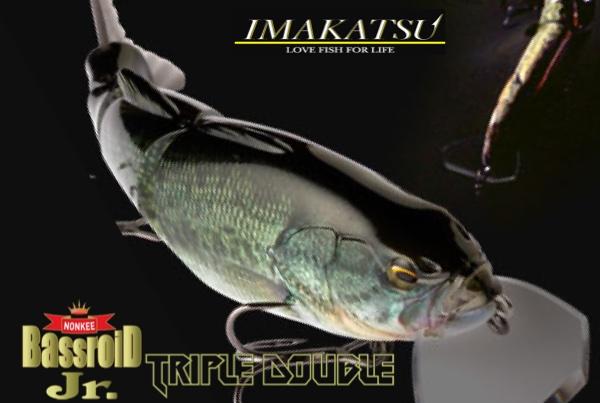 IMAKATSU Bassroid Jr. TripleDouble
